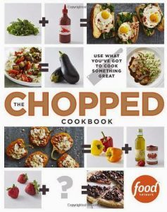 Chopped Cookbook by Food Network Review