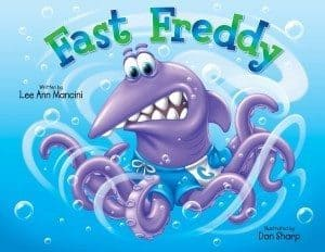 Fast Freddy by Lee Ann Mancini ~ Book Review