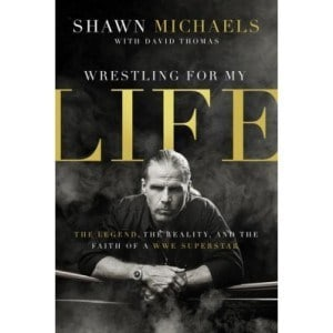 Wrestling For My Life by Shawn Michaels ~ Book Review